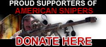Proud Supporters of American Snipers - Donate Here